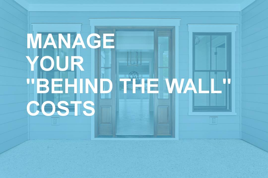 Manage Your Behind The Wall Costs