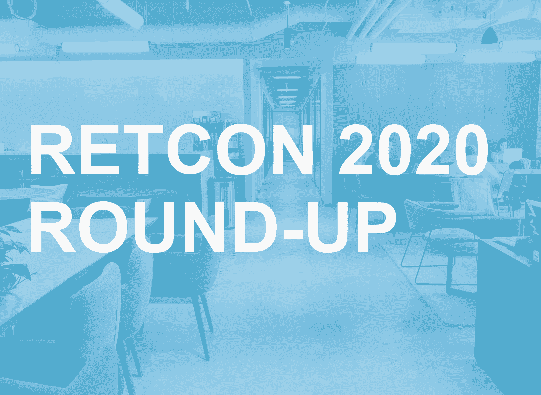 RETCON Round-Up | Your Guide to The Hottest PropTech Event of 2020